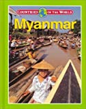 img - for Myanmar (Countries of the World (Gareth Stevens)) by Pauline Khng (2000-01-01) book / textbook / text book