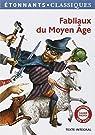 Fabliaux du Moyen Age par Flammarion