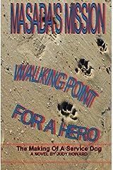 Masada's Mission: Walking Point For A Hero (Masada Series) (Volume 2) Paperback