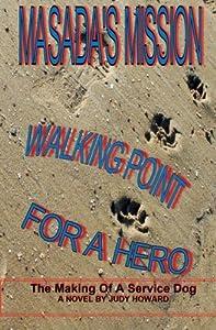 Masada's Mission: Walking Point For A Hero (Masada Series) (Volume 2)