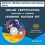 M2040-671 IBM Notes and Domino Sales Mastery Test v3Certification Online Video Learning Made Easy