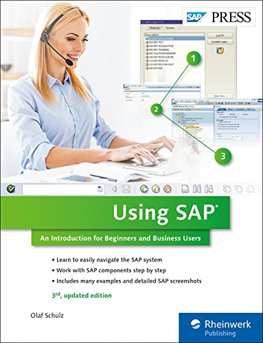 Using SAP: An Introduction to Learning SAP for Beginners and Business Users (3rd Edition) (SAP PRESS)
