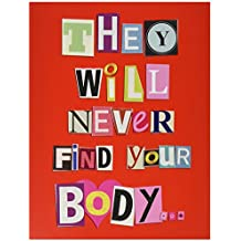 NobleWorks J5456 Jumbo Funny Anniversary Card: 'NEVER FIND YOUR BODY ANNIVERSARY' with Matching Envelope