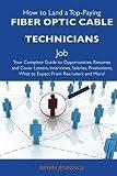 How to Land a Top-Paying Fiber Optic Cable Technicians Job, Bryan Jennings, 1486113753