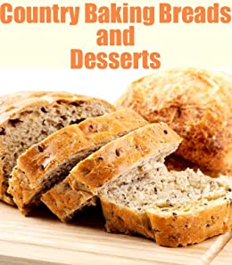 Country Baking and Desserts (Delicious Mini Book Book 8) by [Kessler, June]