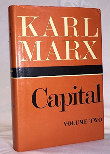 Capital: A Critique of Political Economy. Volume II: The Process of Circulation of Capital