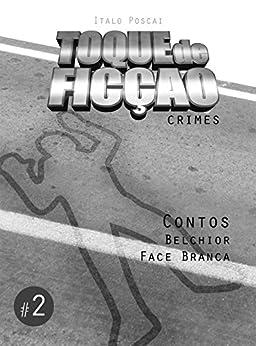 Toque de Ficção #2: Crimes por [Poscai, Italo]