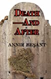 Death-and After, Annie Besant, 160450210X