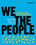img - for We the People: An Introduction to American Politics (Full Eighth Edition (with policy chapters)) book / textbook / text book