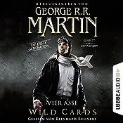 Vier Asse (Wild Cards - Die erste Generation 1) | George R. R. Martin