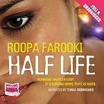 Half Life | Roopa Farooki