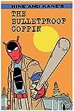 The Bulletproof Coffin