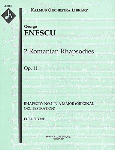 2 Romanian Rhapsodies, Op.11 (Rhapsody No.1 in A major (original orchestration)): Full Score [A2363]
