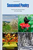 Seasoned Poetry, Seasoned Poets of the Blue Ridge and Laurabeth Breeding, 1482592983