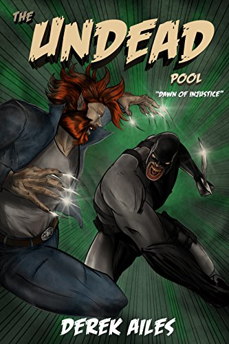 Dawn of Injustice (The Undead Pool Book 2)