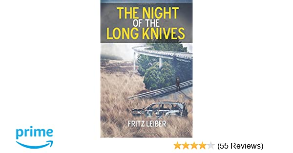 The Night Of The Long Knives 1984 Dystopian Fiction Series Volume