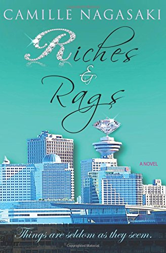 Riches & Rags: Things are seldom as they seem. Text fb2 ebook