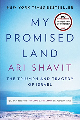 Book : My Promised Land: The Triumph and Tragedy of Israe...