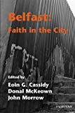 img - for Belfast: Faith in the City book / textbook / text book