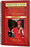 The Sacrament of Confirmation - Presenter