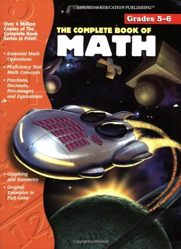 The Complete Book of Math, Grades 5-6 from American Education Publishing