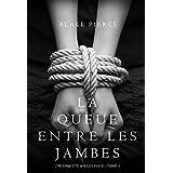 La Queue Entre les Jambes (Une Enquête de Riley Paige – Tome 3) (French Edition)