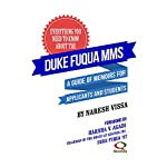 Everything You Need to Know About the Duke Fuqua MMS: A Guide of Memoirs for Applicants and Students | Naresh Vissa
