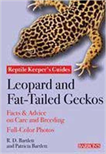 Book Leopard and Fat-tailed Geckos (Reptile and Amphibian Keeper's Guides)