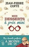 vignette de 'Mes desserts à prix mini (Jean-Pierre Coffe)'