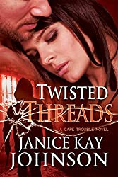 Twisted Threads (A Cape Trouble Novel Book 3)