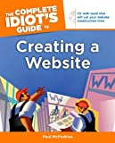 Creating a Website - The Complete Idiot's Guide, Paul McFedries, 1592577881