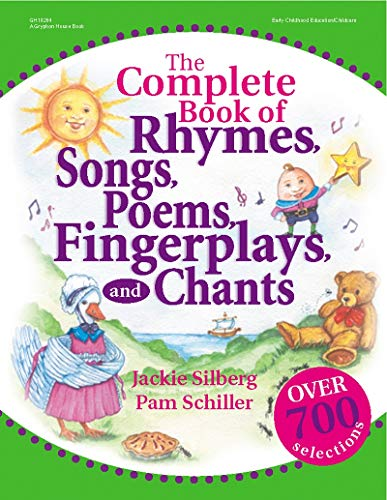 The Complete Book of Rhymes, Songs, Poems, Fingerplays, and Chants (Complete Book Series) ()