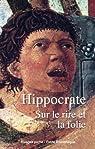 Sur le rire et la folie par Hippocrate