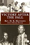 Victory after the Fall, H. K. Matthews, 1603060006