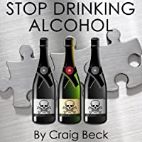 Stop Drinking Alcohol: Quit Drinking with Alcohol Lied to Me