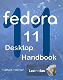 Fedora 11 Desktop Handbook, Richard Petersen, 098209986X