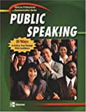 img - for Professional Communication Series: Public Speaking, Student Edition book / textbook / text book