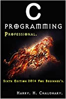 C Programming Professional: For Beginner's