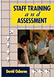 Staff Training and Assessment, Osborne, David, 0304331244