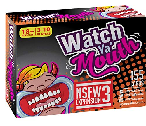 Watch Ya' Mouth NSFW (Adult) Expansion #3 Card Game Pack, for All Mouth Guard (Extreme Party Pack)