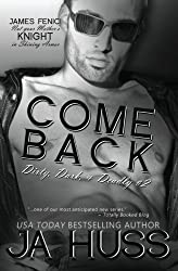 Come Back: Dirty, Dark, and Deadly #2 (Volume 2) by Huss, J A (2014) Paperback