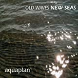 Old Waves New Seas