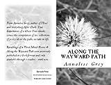 Along the Wayward Path