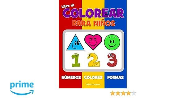 Libro de colorear para niños. Números Colores Formas: Libro de ...