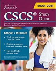 CSCS Study Guide: Exam Prep with Practice Test Questions for the NSCA Certified Strength and Conditioning Specialist Examination