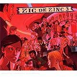 Zic De Zinc /Vol.3