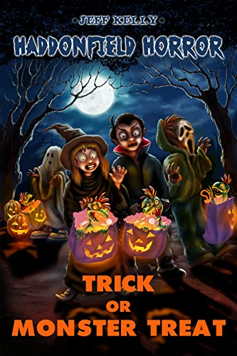 Trick or Monster Treat (Haddonfield Horror Book 1)