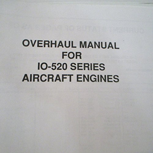 Teledyne Continental Motors Overhaul Manual For 10-520 Series Aircraft Engines # X30039-A-- FAA Approved JAN.1992