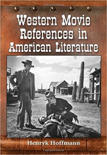 Book Western Movie References in American Literature by Henryk Hoffmann (2012-10-05)