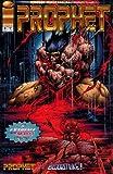 Prophet : War Games : Part 2 : Prophet Vs. Bloodstrike : Volume 1 Number 8